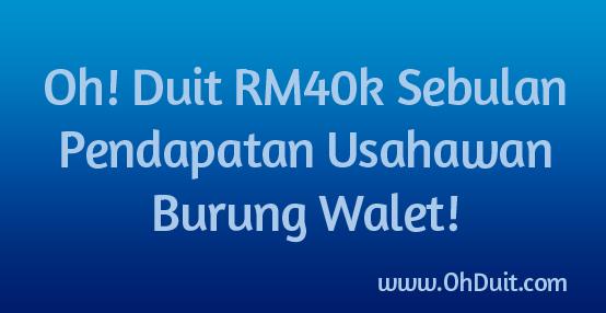 Oh! Duit RM40k Sebulan Pendapatan Usahawan Burung Walet